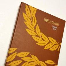 Coleccionismo de carteles: NUMULITE E0045 CARTELLS CATALANS LA POSTGUERRA 1939 1960 ENCICLOPÈDIA CATALANA. Lote 248301760