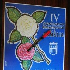 Coleccionismo de carteles: IV CONCURSO INTERNACIONAL DE LA CAMELIA. PONTEVEDRA (28,1CM X 37CM). Lote 263711480