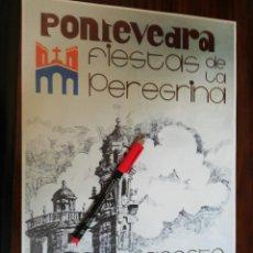 Coleccionismo de carteles: FIESTAS DE LA PEREGRINA. PONTEVEDRA. AGOSTO 1976 (27,4CM X 38,6CM). Lote 263710925