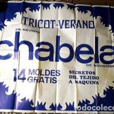 Coleccionismo de carteles: AFICHE REVISTA CHABELA MOLDES 140X110 P5. Lote 269666733