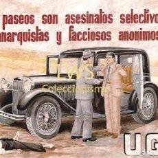 Collectionnisme d'affiches: REPRODUCCION CARTEL - LOS PASEOS SON ASESINATOS SELECTIVOS DE ANARQUISTAS Y FACCIOSOS U.G.T. Lote 272751223