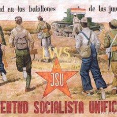 Collectionnisme d'affiches: J.S.U. JUVENTUD SOCIALISTA UNIFICADA - CARTELES - GUERRA CIVIL - MILITAR - POLITICOS. Lote 272988648