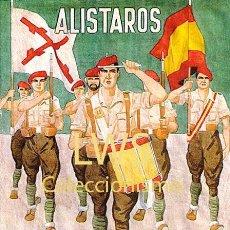 Colecionismo de cartazes: REPRODUCCION CARTEL -ALISTAROS E EL PRIMER TERCIO DEL REQUETE NAVARRO GUERRA CIVIL - CARLISTAS. Lote 275601473