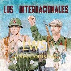 Colecionismo de cartazes: LOS INTERNACIONALES LUCHAMOS UNIDOS A LOS ESPAÑOLES - GUERRA CIVIL - MILITAR. Lote 275601673