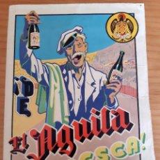 Coleccionismo de carteles: EL ÁGUILA FRESCA! - BASTA PARA DECIR LA MEJOR CERVEZA. Lote 285122178