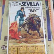 Colecionismo de cartazes: PLAZA DE TOROS DE SEVILLA DOMINGO DE RESURRECCIÓN Y FERIA DE ABRIL 1979. Lote 287110678