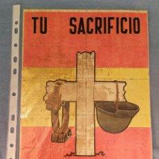 Coleccionismo de carteles: 10 CUPONES RACIONAMIENTO GUERRA CIVIL TU SACRIFICIO NO ES EN VANO. Lote 288691528