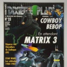 Reproducciones Figuras de Acción: REVISTA FIGURAS DE ACCIÓN DIXIÈME PLANÈTE Nº 25 COWBOY BEBOP, MATRIX 3, BATMAN. Lote 174541232