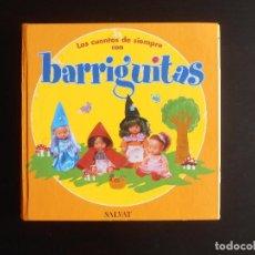 Reproducciones Muñecas Españolas: TOMO ENCUADERNADO LOS CUENTOS DE SIEMPRE CON BARRIGUITAS, SALVAT. Lote 97524163