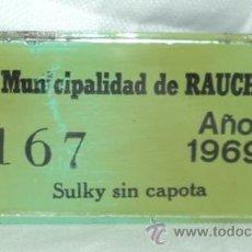 Coches y Motocicletas: MATRICULA PATENTE CHAPA LATA HOJALATA SULKY MUNICIPALIDAD RAUCH ARGENTINA AÑO 1967. Lote 27613057