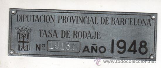 PLACA O CHAPA DE LA DIPUTACIÓN PROVINCIAL DE BARCELONA TASA DE RODAJE AÑO 1948 (Coches y Motocicletas - Repuestos y Piezas (antiguos y clásicos))