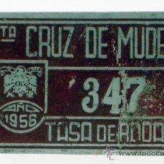 Coches y Motocicletas: CHAPA MATRÍCULA SANTA CRUZ DE MUDELA 1956 TASA DE RODAJE 347. Lote 35496573