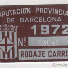 Coches y Motocicletas: MATRICULA - ARBITRIOS DE LA DIPUTACION PROVINCIAL DE BARCELONA RODAJE DE CARROS MATRICULA 1972. Lote 50574079