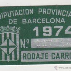 Coches y Motocicletas: MATRICULA - ARBITRIOS DE LA DIPUTACION PROVINCIAL DE BARCELONA RODAJE DE CARROS MATRICULA 1974. Lote 50574109