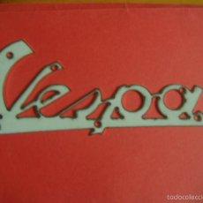 Coches y Motocicletas: LETRERO ADORNO EMBLEMA VESPA 30 CTS. Lote 57789360