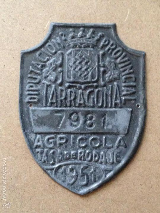 MATRICULA CHAPA PLACA TASA RODAJE AGRICOLA - NO BICICLETA CARRO - 1951 - DIPUTACION TARRAGONA (Coches y Motocicletas - Repuestos y Piezas (antiguos y clásicos))