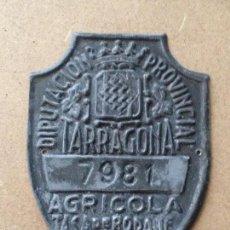 Coches y Motocicletas: MATRICULA CHAPA PLACA TASA RODAJE AGRICOLA - NO BICICLETA CARRO - 1951 - DIPUTACION TARRAGONA. Lote 58626292