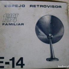 Coches y Motocicletas: ESPEJO RETROVISOR E-14 PARA SEAT 124 (SIN EL BRAZO). Lote 67123229