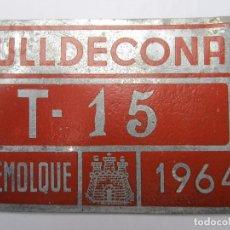 Coches y Motocicletas: CHAPA DE ARBITRIO , REMOLQUE , ULLDECONA 1964 , MONTSIA - TARRAGONA. Lote 69748345