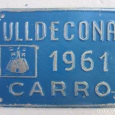 Coches y Motocicletas: CHAPA DE ARBITRIO , CARRO , , ULLDECONA 1961 , MONTSIA- TARRAGONA. Lote 70012365