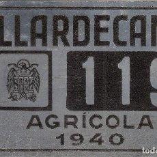 Coches y Motocicletas: LLARDECANS - PLACA CARRO AGRICOLA NUMERO 119 - AÑO 1940. Lote 78076217