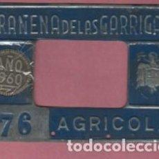 Coches y Motocicletas: PLACA O CHAPA AGRICOLA DE GRANERA DE LAS GARRIGAS 1960 - Nº 76. Lote 78460451