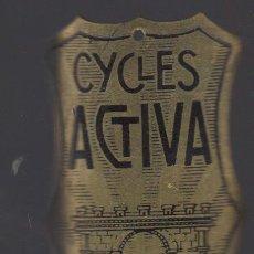 Coches y Motocicletas: ANTIGUA CHAPA PLACA DE BICICLETA CYCLES ACTIVA MARQUE DEPOSEE. Lote 89006200