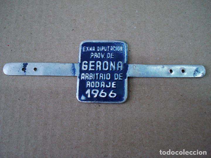 PLACA O CHAPA DE ARBITRIO RODAJE GERONA AÑO 1966 (Coches y Motocicletas - Repuestos y Piezas (antiguos y clásicos))