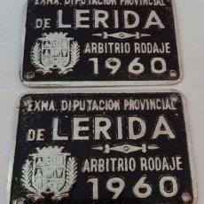 Coches y Motocicletas: CHAPA PLACA ARBITRIO RODAJE DIPUTACIÓN PROVINCIAL DE LERIDA 1960 . Lote 107905591
