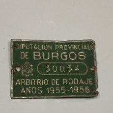 Coches y Motocicletas: CHAPA ARBITRIO DE RODAJE BURGOS. Lote 114708739