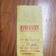Coches y Motocicletas: ARANDELA PIRELLI DE GOMA CON SU VOLANTE DE RECLAMACIÓN. FECHA 11 NOV 1971. DIFISILÍSIMO.. Lote 123534731