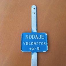 Coches y Motocicletas: PLACA RODAJE VELOMOTOR 1979 MOTO MOTOCICLETA. Lote 130980060