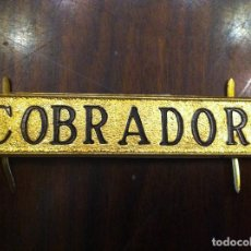 Coches y Motocicletas: DISTINTIVO COBRADOR. AUTOBUS, TREN, TRANVÍA, TRANSPORTE PÚBLICO.. Lote 139649138