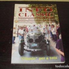 Coches y Motocicletas: INFO CLÀSSIC Nº 44 - SEPTIEMBRE 2002 -. Lote 160530850