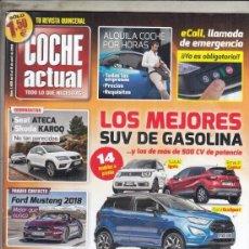Coches y Motocicletas: REVISTA COCHE ACTUAL Nº 1466 AÑO 2018. PRUEBA: BMW X3 XDRIVE 20D. COMP: OPEL ASTRA 1.6 CDTI 136 CV. Lote 179329883