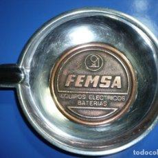 Coches y Motocicletas: ANTIGUO CENICERO METAL CON PUBLICIDAD FEMSA - FABRICA ESPAÑOLA DE MAGNETOS - AÑOS 70-80. Lote 180418626