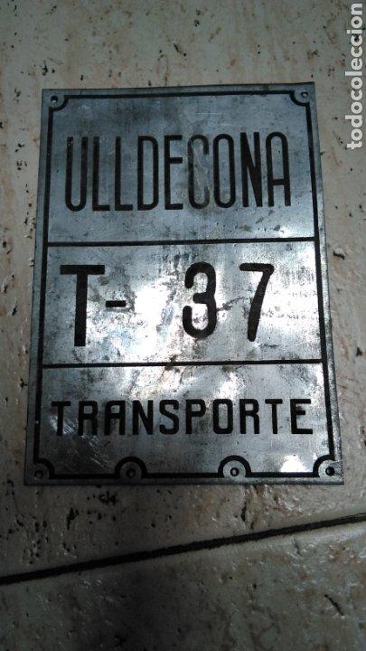 CHAPA DE ARBITRIO , TRANSPORTE ULLDECONA , MONTSIA , TARRAGONA (Coches y Motocicletas - Repuestos y Piezas (antiguos y clásicos))