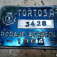 Coches y Motocicletas: CHAPA DE ARBITRIO , RODAJE AGRICOLA 1964, TORTOSA. Lote 184177495