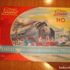 Trenes Escala: MANUAL PARA LOS AMIGOS DEL FERROCARRIL PAYA 1960. Lote 83405768