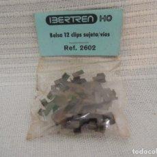 Trenes Escala: IBERTREN HO - REF. 2602 - BOLSA 12 SUJETA CLIPS / VIAS . Lote 136500166