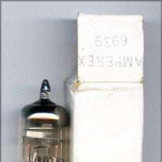 Radios antiguas: 6939 - AMPEREX VALVULA (ELECTRONIC TUBE) LOTE DE 1 VALVULA . Lote 92800580