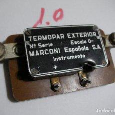 Radios antiguas: ANTIGUO INSTRUMENTO TERMOPAR MARCONI. Lote 120854023