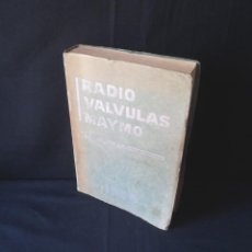 Radios antiguas: RADIO VALVULAS MAYMO, FICHERO UNIVERSAL DE LAMPARAS ELECTRONICAS 1956 -. Lote 131034480