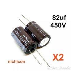 Radios antiguas: X2 NICHICON 82UF 450V CONDENSADOR ELECTROLITICO (31,5 X 18 MM) CAPACITOR. Lote 212431170
