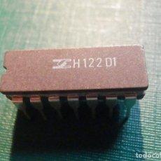 Radios antiguas: CIRCUITO INTEGRADO H122D1 - H122 D1. Lote 217612326