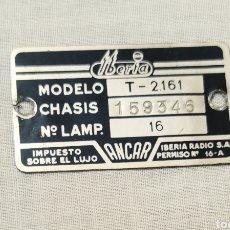 Radios antiguas: CHAPA O PLACA IBERIA RADIOS. MODELO T-2161. ANCAR. IMPUESTOS SOBRE EL LUJO.. Lote 221371776