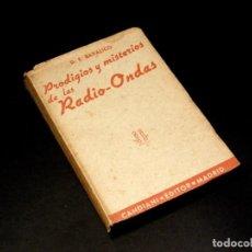 Radios antiguas: PRODIGIOS Y MISTERIOS DE LAS ONDAS - 1942 - VER DESCRIPCIÓN.. Lote 250281725