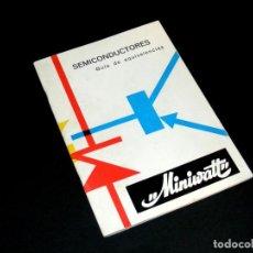 Rádios antigos: MINIWATT - SEMICONDUCTORES - GUÍA DE EQUIVALENCIAS.. Lote 242844515