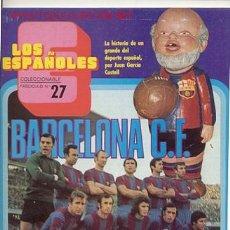 Coleccionismo deportivo: REVISTA MAGAZINE / LOS ESPAÑOLES 1973 / BARCELONA CLUB DE FUTBOL. Lote 25558280