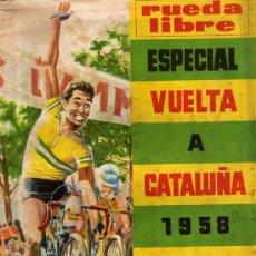 Coleccionismo deportivo: RUEDA LIBRE ESPECIAL VUELTA A CATALUÑA 1958. Lote 5532142